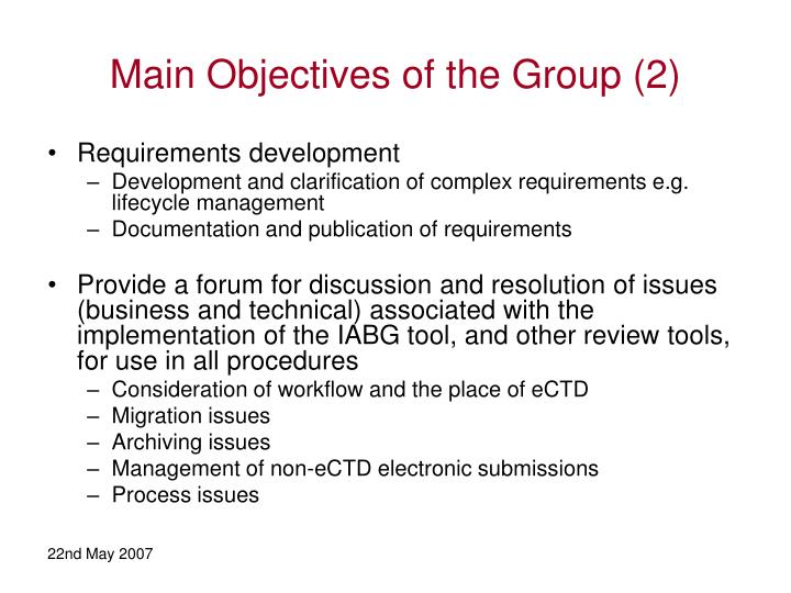 Main Objectives of the Group (2)