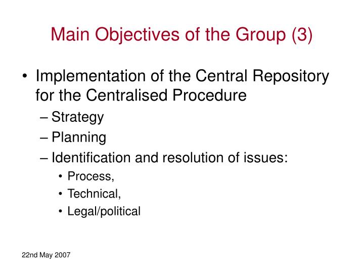 Main Objectives of the Group (3)