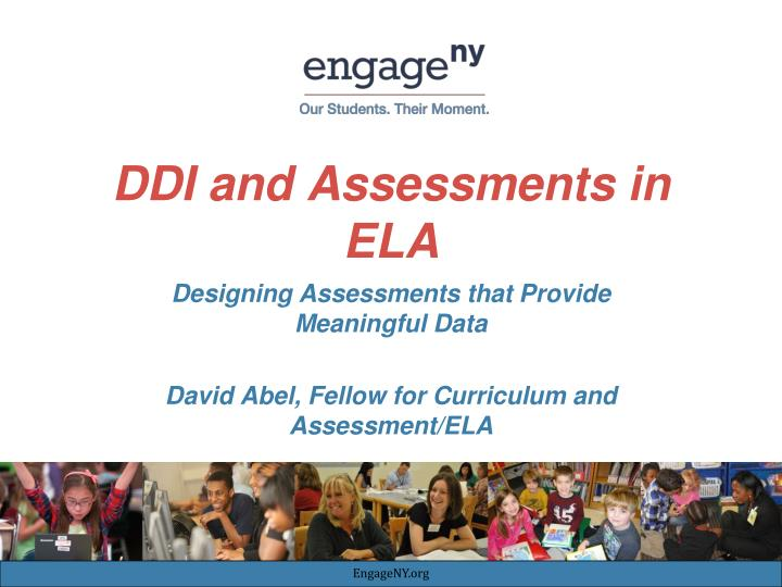 ddi and assessments in ela