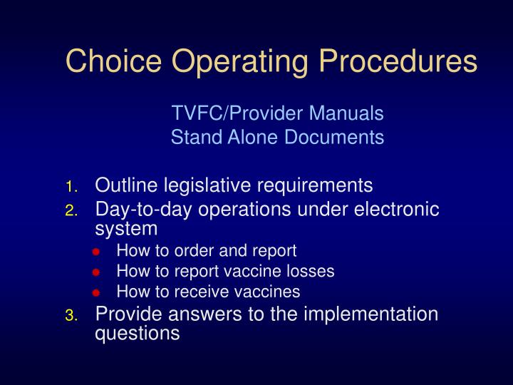 Choice Operating Procedures