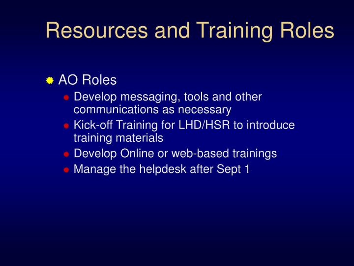 Resources and Training Roles