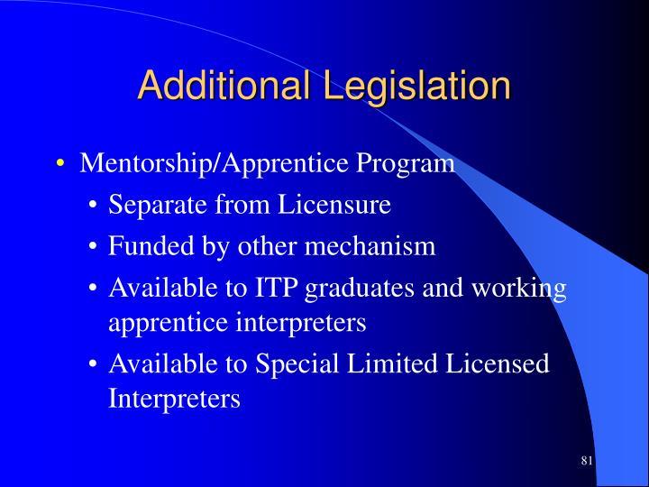 Additional Legislation
