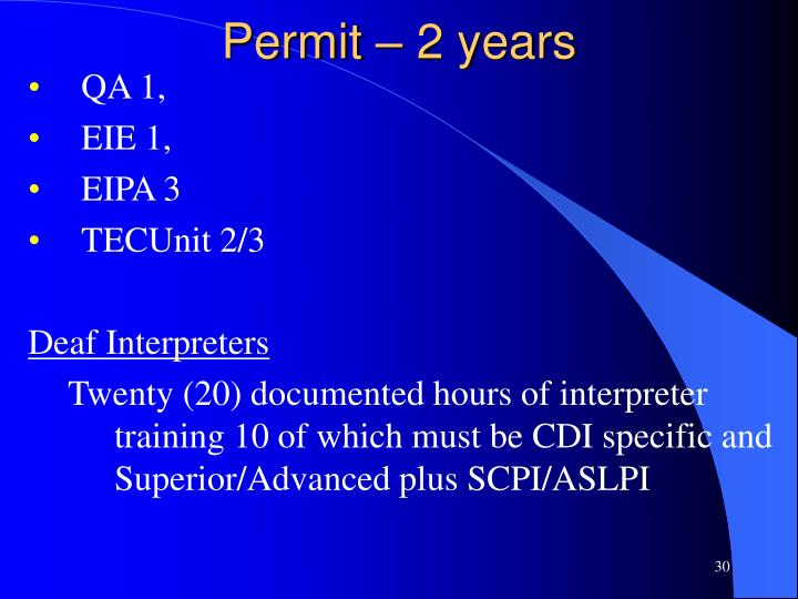 Permit – 2 years