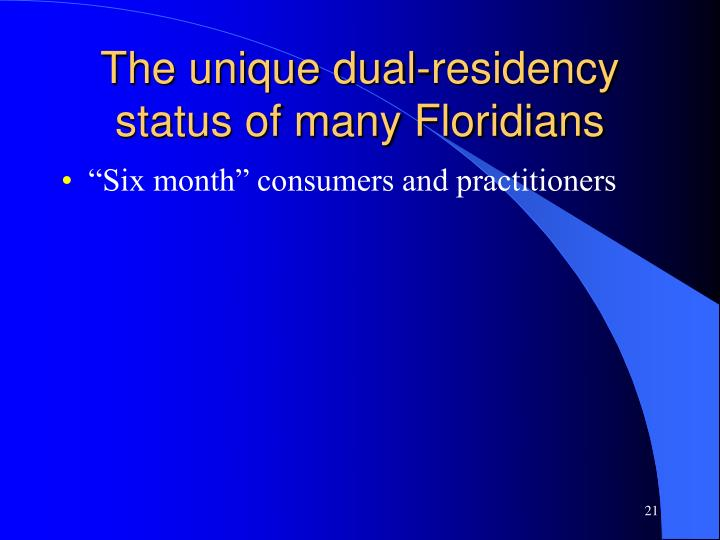 The unique dual-residency status of many Floridians