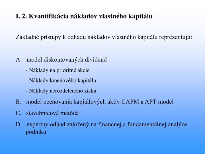 I. 2. Kvantifikácia nákladov vlastného kapitálu