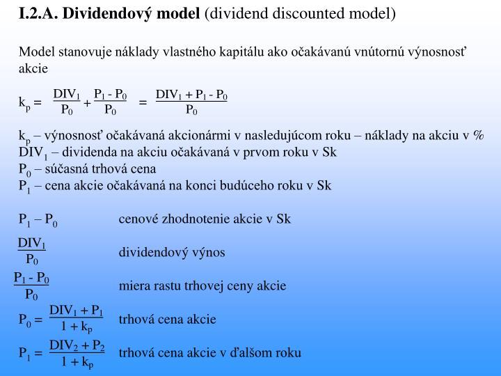 I.2.A. Dividendový model