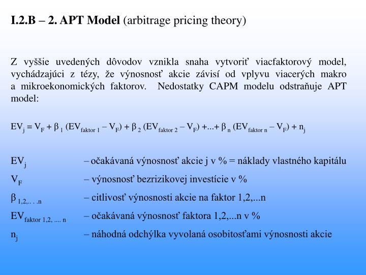 I.2.B – 2. APT Model