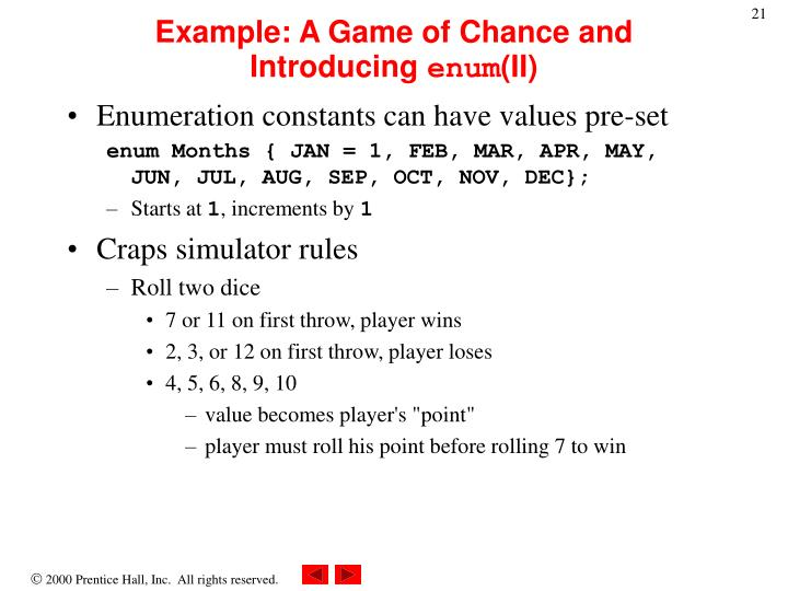 Example: A Game of Chance and Introducing