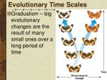evolutionary time scales1