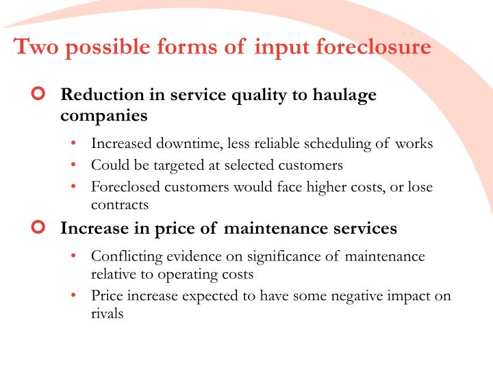 Two possible forms of input foreclosure