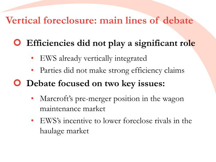 Vertical foreclosure: main lines of debate