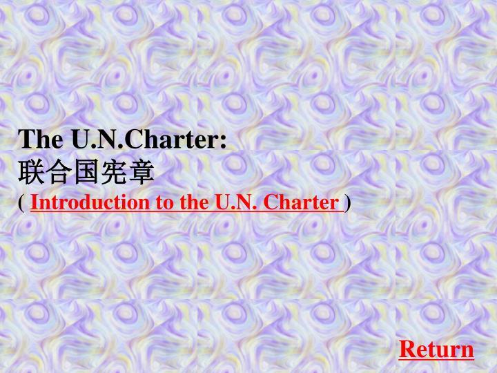 The U.N.Charter: