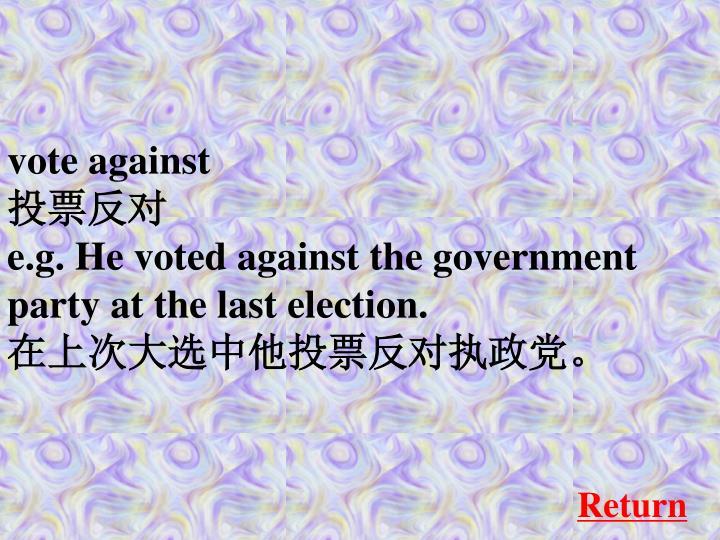 vote against