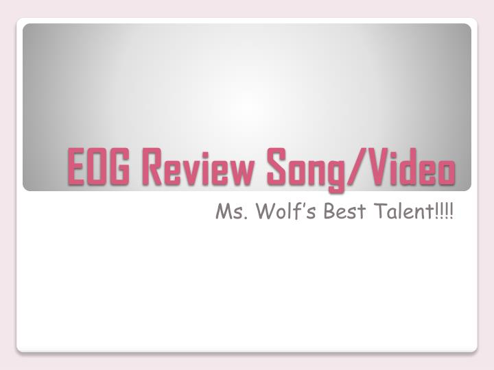 Eog review song video
