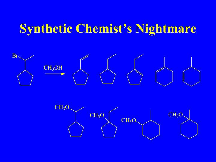 Synthetic Chemist's Nightmare