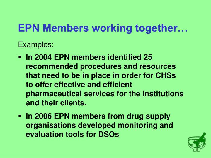 EPN Members working together…