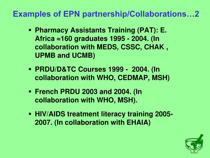 Examples of EPN partnership/Collaborations…2