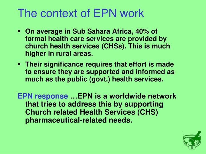 The context of epn work