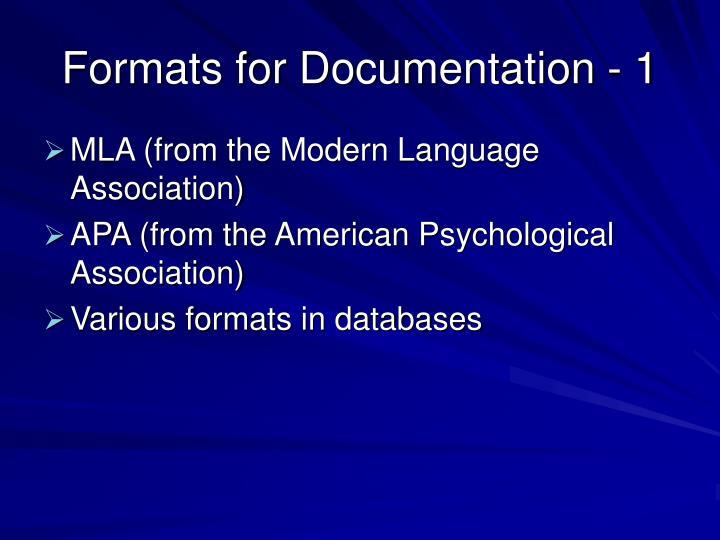 Formats for Documentation - 1