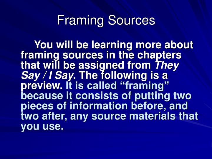 Framing Sources