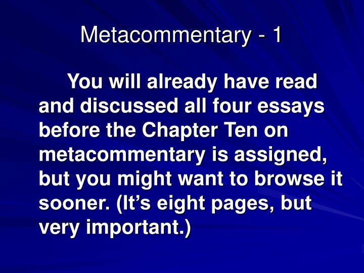 Metacommentary - 1