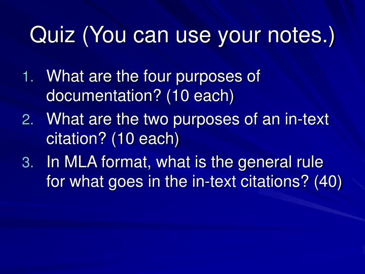 Quiz (You can use your notes.)