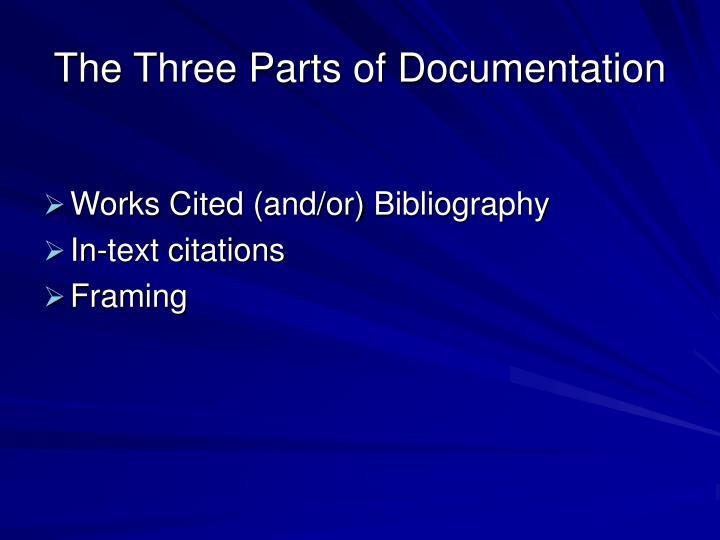 The Three Parts of Documentation