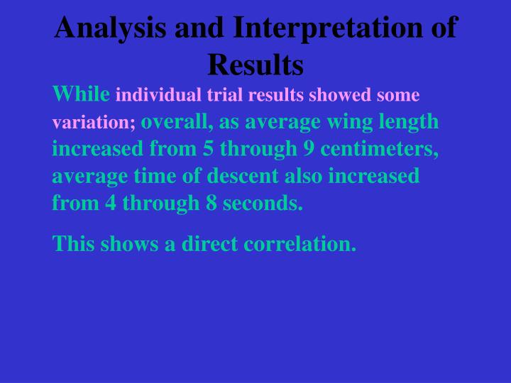 Analysis and Interpretation of Results
