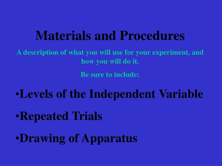 Materials and Procedures
