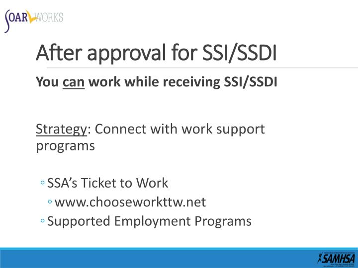 After approval for SSI/SSDI