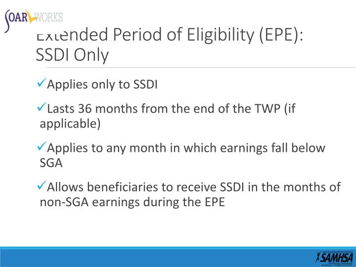 Extended Period of Eligibility (EPE): SSDI Only