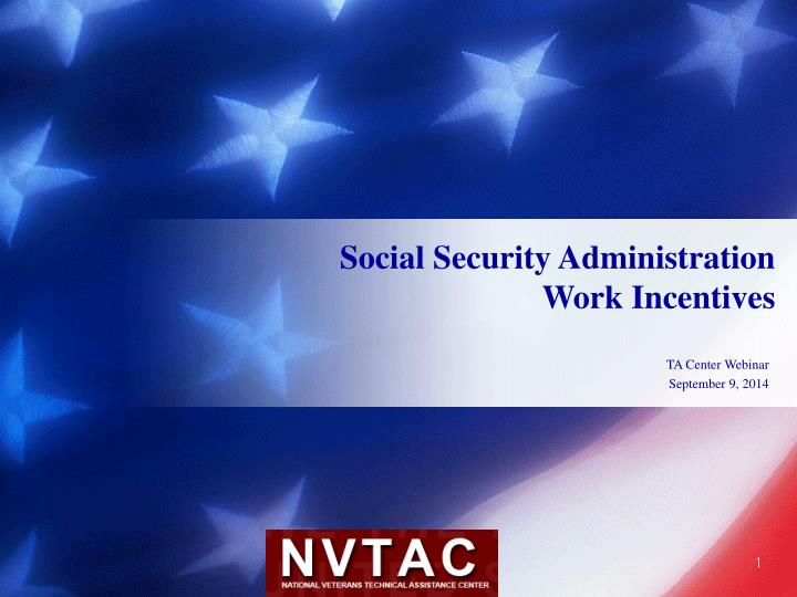 Social security administration work incentives