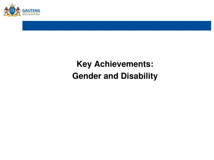 Key Achievements: