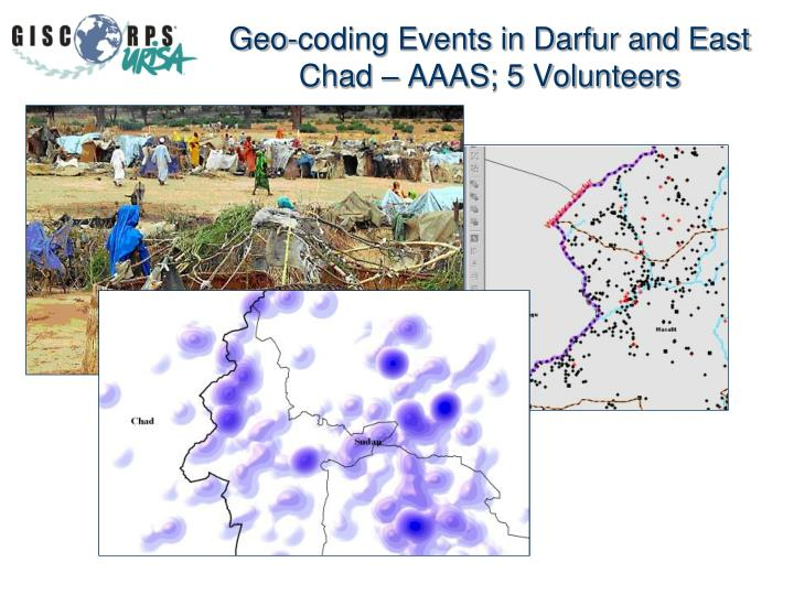 Geo-coding Events in Darfur and East Chad – AAAS; 5 Volunteers