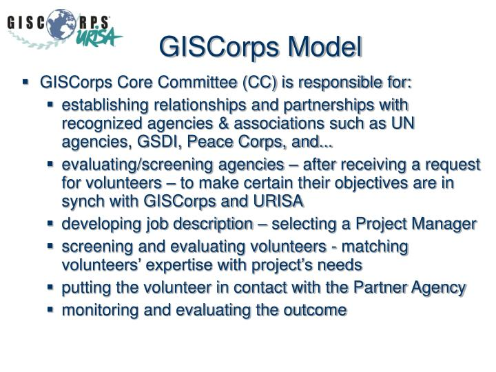 GISCorps Core Committee (CC) is responsible for: