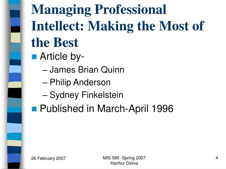 Managing Professional Intellect: Making the Most of the Best