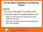 do you need ventilation in an existing home