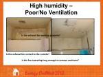 high humidity poor no ventilation
