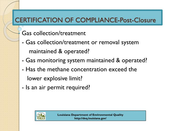 CERTIFICATION OF COMPLIANCE-Post-Closure