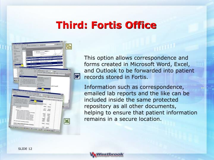 Third: Fortis Office