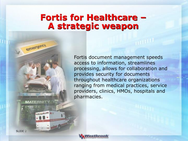Fortis for Healthcare –