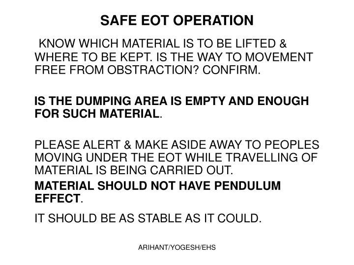 SAFE EOT OPERATION
