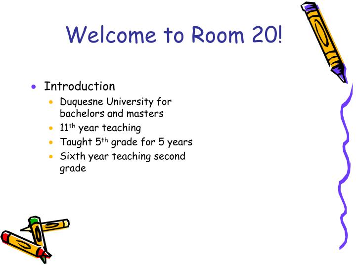 Welcome to room 20