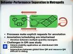 behavior performance separation in metropolis