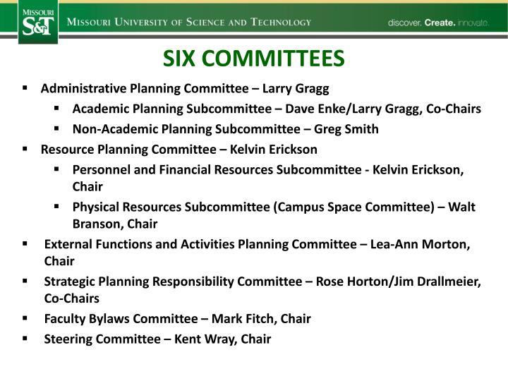 Six committees