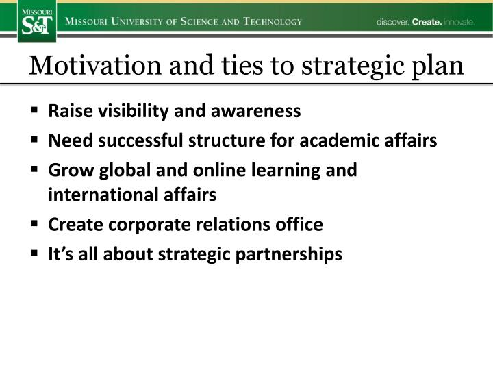Motivation and ties to strategic plan