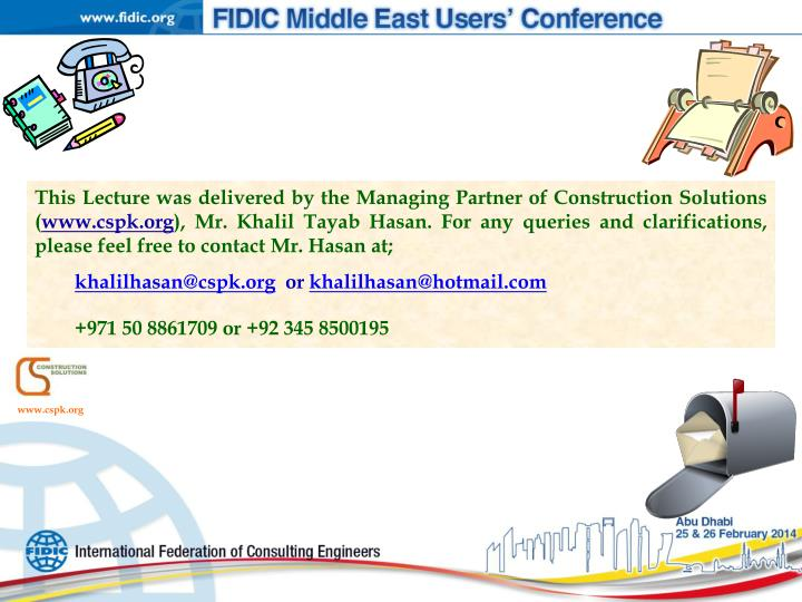 This Lecture was delivered by the Managing Partner of Construction Solutions (