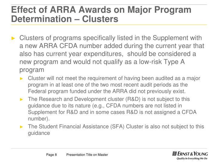 Effect of ARRA Awards on Major Program Determination – Clusters