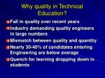 why quality in technical education
