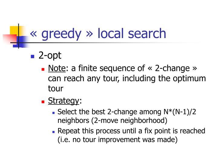 «greedy» local search